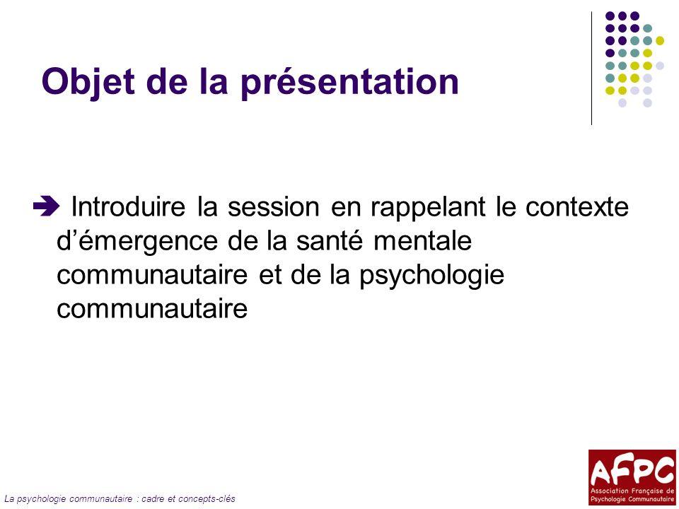 La psychologie communautaire : cadre et concepts-clés « Communautaire » .