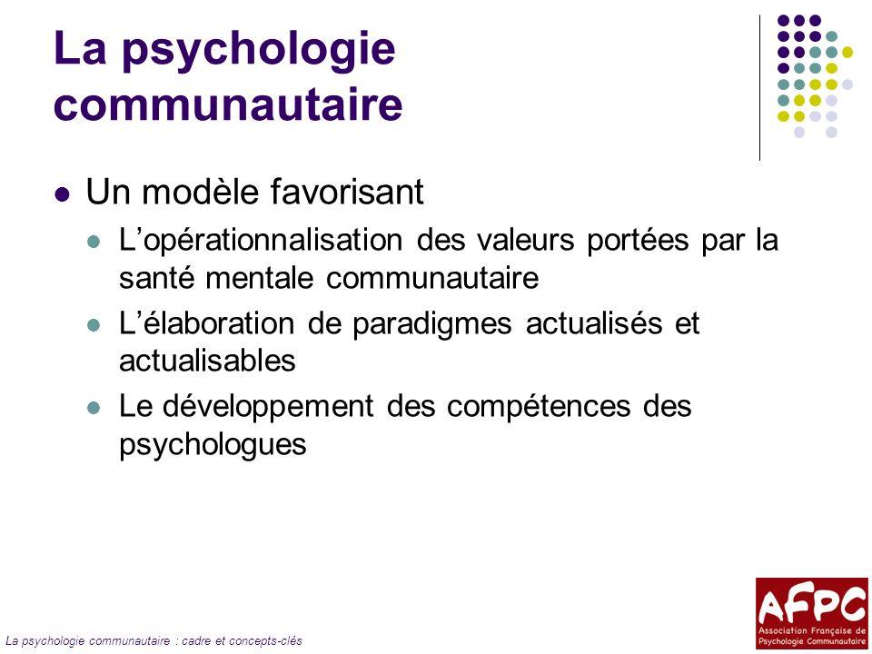 La psychologie communautaire : cadre et concepts-clés Quest-ce quun besoin en santé mentale .