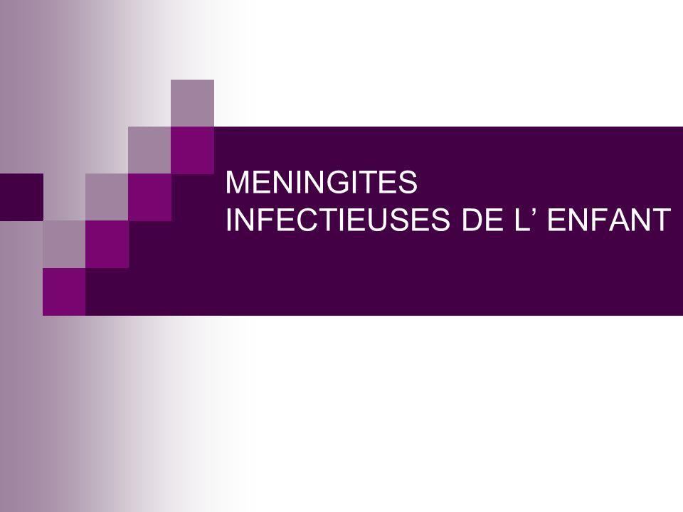 MENINGITES INFECTIEUSES DE L ENFANT