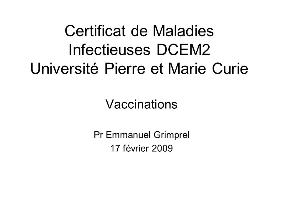 Prévention vaccinale Vaccination recommandée (non obligatoire) Un seul type de vaccin disponible en France : acellulaire (antigènes purifiés) Plusieurs combinaisons disponibles selon lâge du sujet et le calendrier –Primovaccination du nourrisson –Rappel du nourrisson, de ladolescent et de ladulte