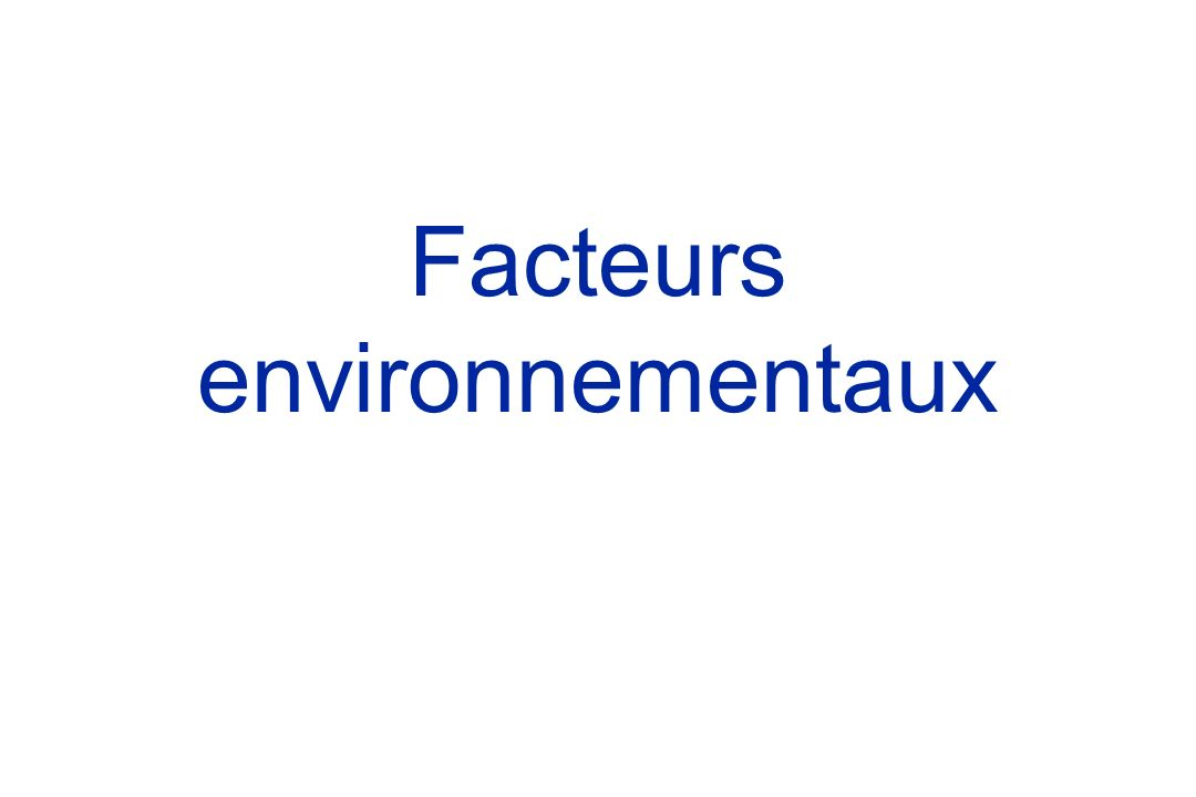 Facteurs environnementaux