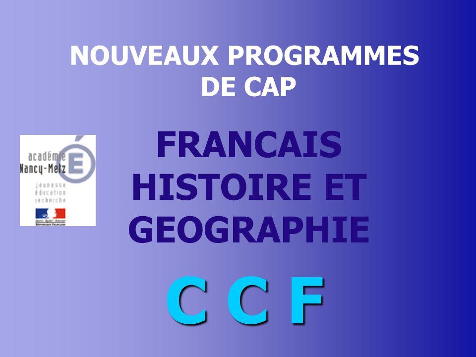 NOUVEAUX PROGRAMMES DE CAP FRANCAIS HISTOIRE ET GEOGRAPHIE C C F