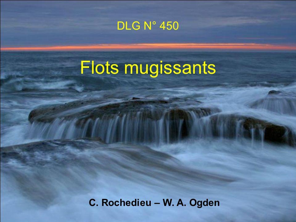 DLG N° 450 Flots mugissants C. Rochedieu – W. A. Ogden