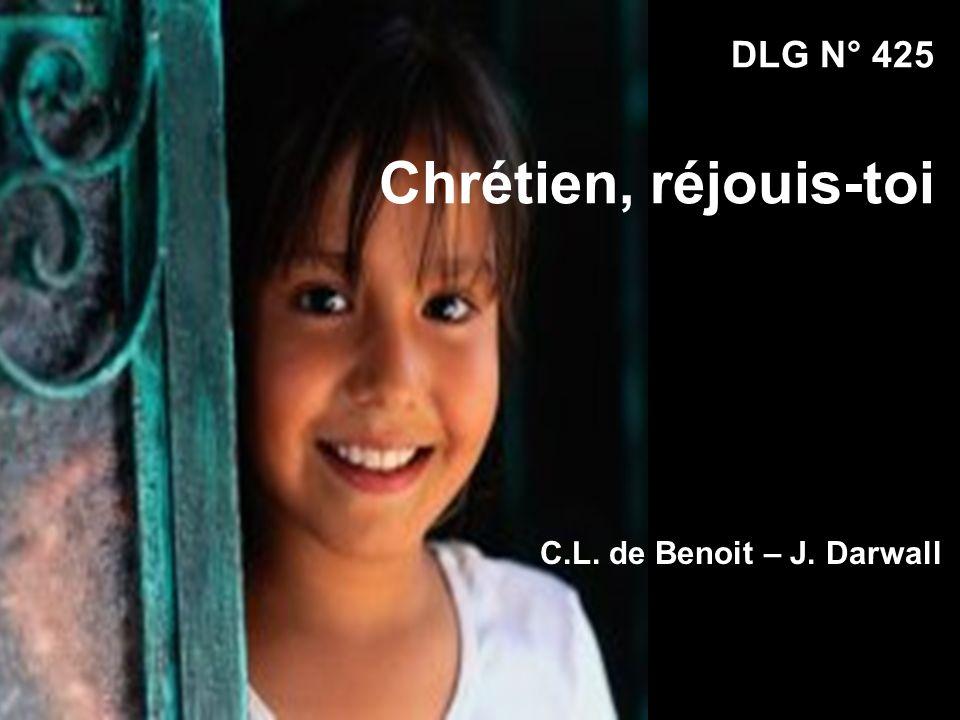 DLG N° 425 Chrétien, réjouis-toi C.L. de Benoit – J. Darwall