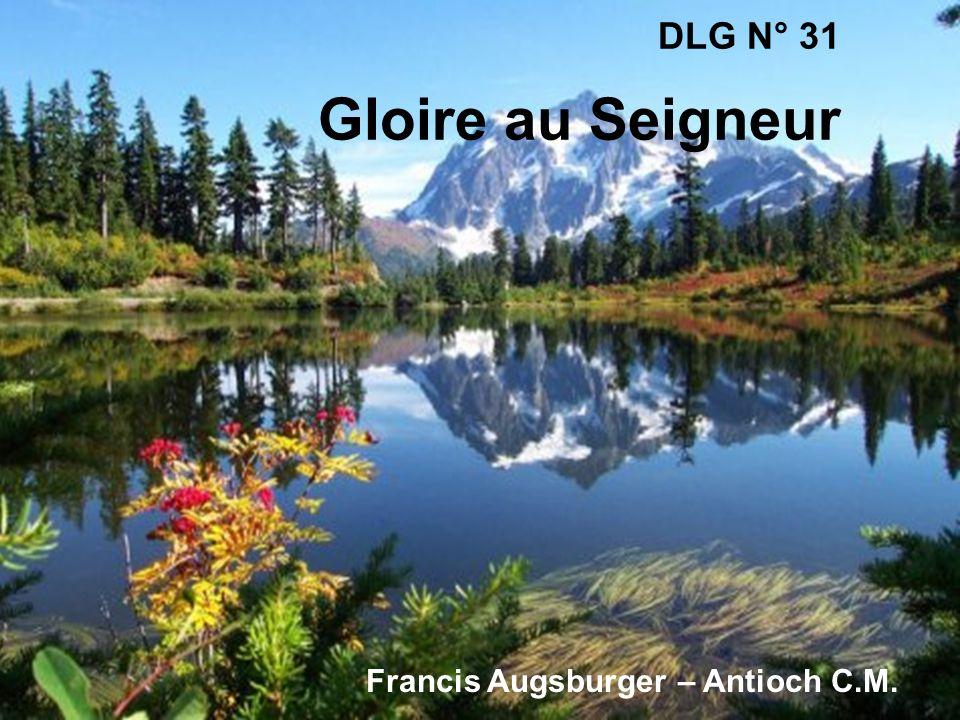 DLG N° 31 Gloire au Seigneur Francis Augsburger – Antioch C.M.