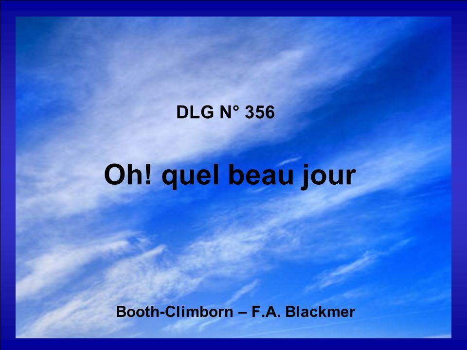 DLG N° 356 Oh! quel beau jour Booth-Climborn – F.A. Blackmer