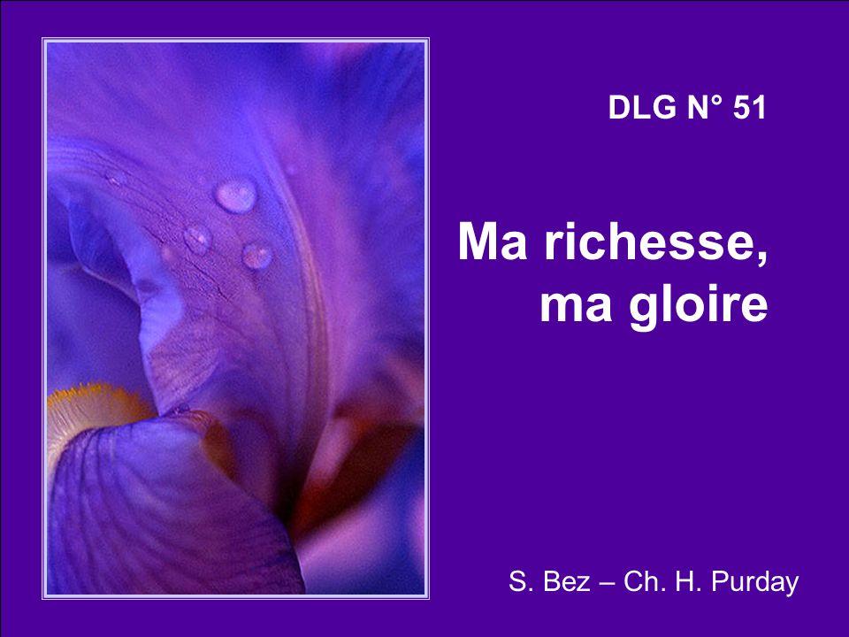 DLG N° 51 Ma richesse, ma gloire S. Bez – Ch. H. Purday