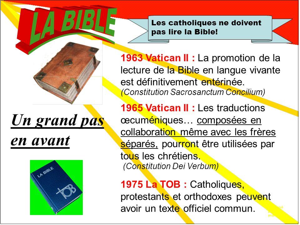 Cela nest plus vrai! Les catholiques ne doivent pas lire la Bible! Cela nest plus vrai! Ainsi en 1956: La lecture de la Bible est encouragée par la pr