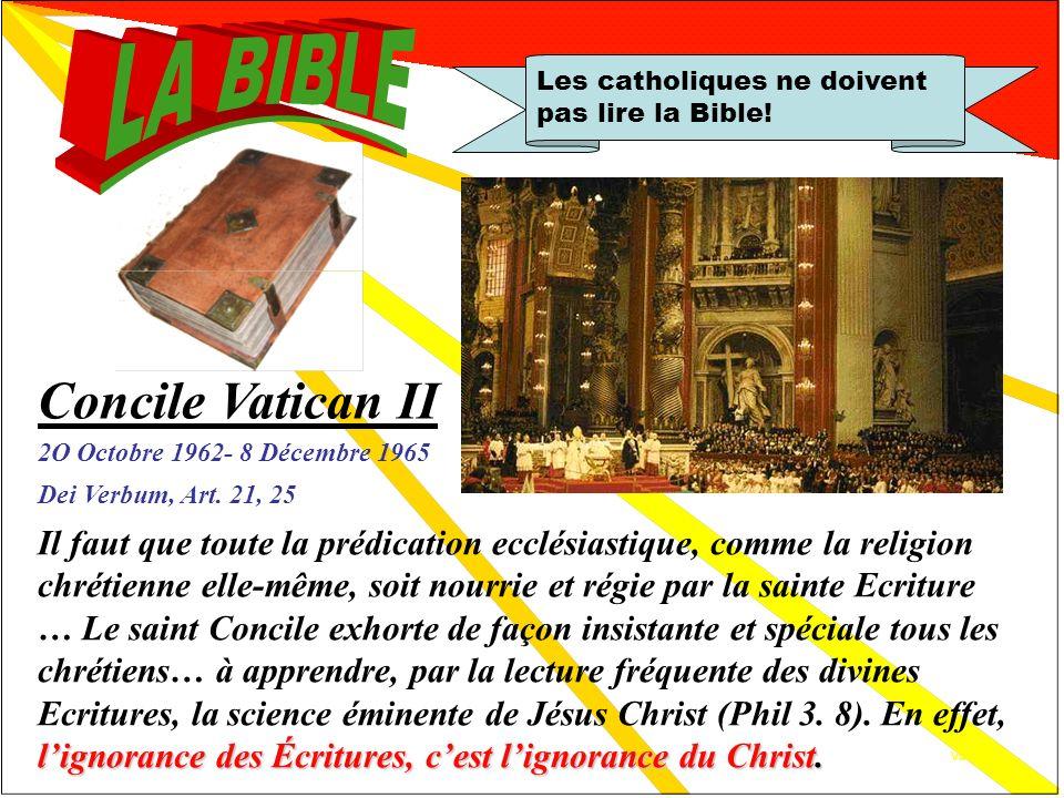 Un grand pas en avant Les catholiques ne doivent pas lire la Bible! Un grand pas en avant 1963 Vatican II : La promotion de la lecture de la Bible en