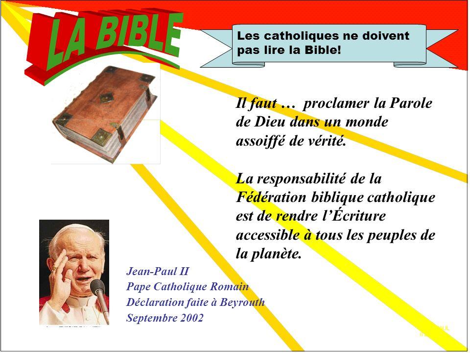 Concile Vatican II Les catholiques ne doivent pas lire la Bible! lignorance des Écritures, cest lignorance du Christ. Il faut que toute la prédication