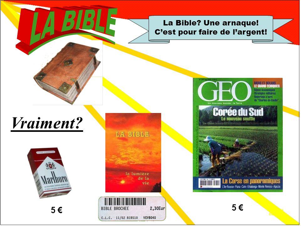 La foi athée 5.1 La Bible.Une arnaque.
