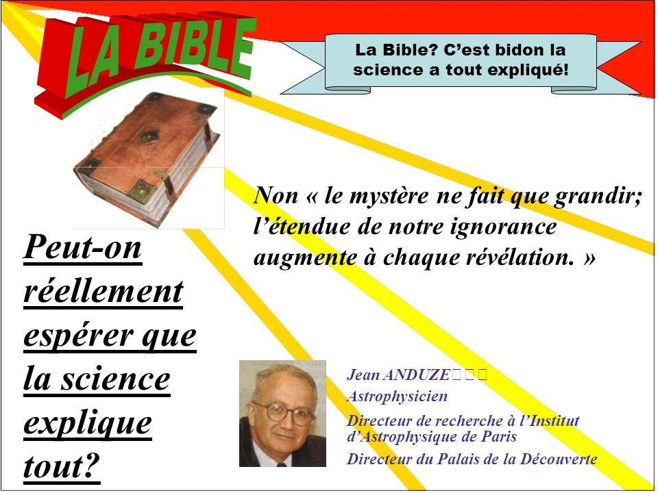 Réfutation 7 Cest bidon, la science a tout expliqué!