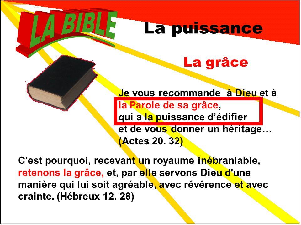 4 Les secrets La foi Personne ne peut plaire à Dieu sans la foi.