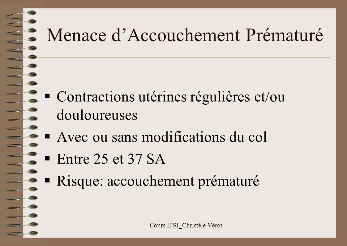 Cours IFSI_Christèle Vérot Diabète gestationnel Absence de FDR entre 26-30 SA FDR : vers 19- 20 SA Signes dappel: –glycosurie, macrosomie, excès de LA, prise de poids excessive, le dépistage –plus tôt –renouvelé plusieurs fois au cours de la grossesse