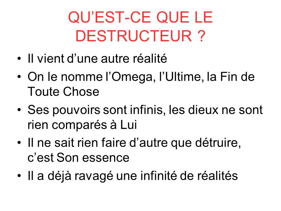 QUEST-CE QUE LE DESTRUCTEUR .