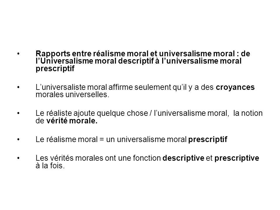 Rapports entre réalisme moral et universalisme moral : de lUniversalisme moral descriptif à luniversalisme moral prescriptif Luniversaliste moral affi