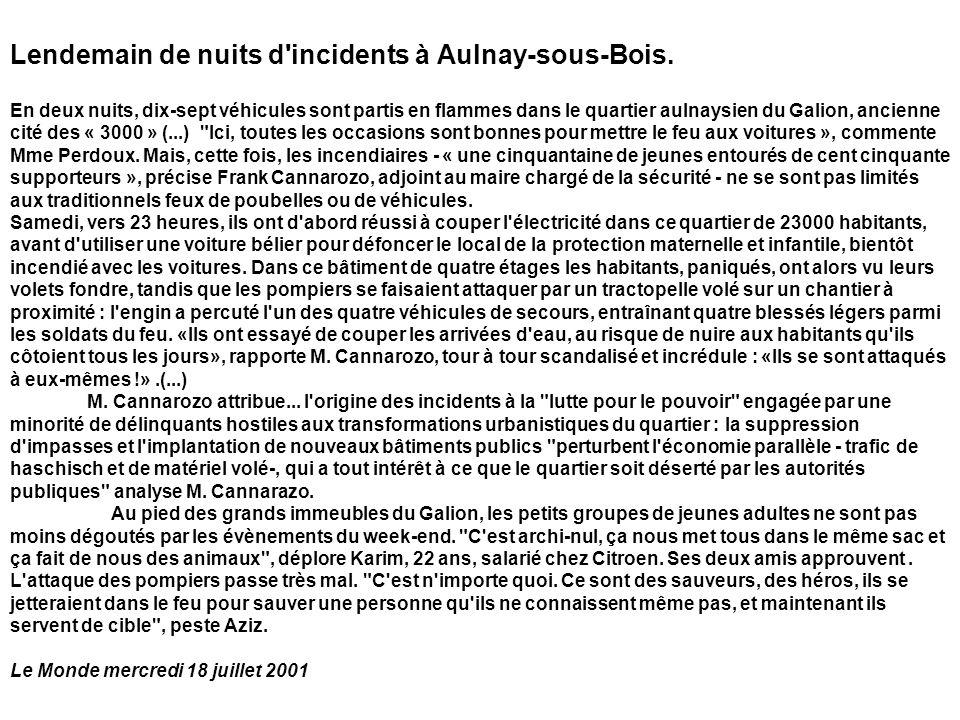 Lendemain de nuits d'incidents à Aulnay-sous-Bois. En deux nuits, dix-sept véhicules sont partis en flammes dans le quartier aulnaysien du Galion, anc