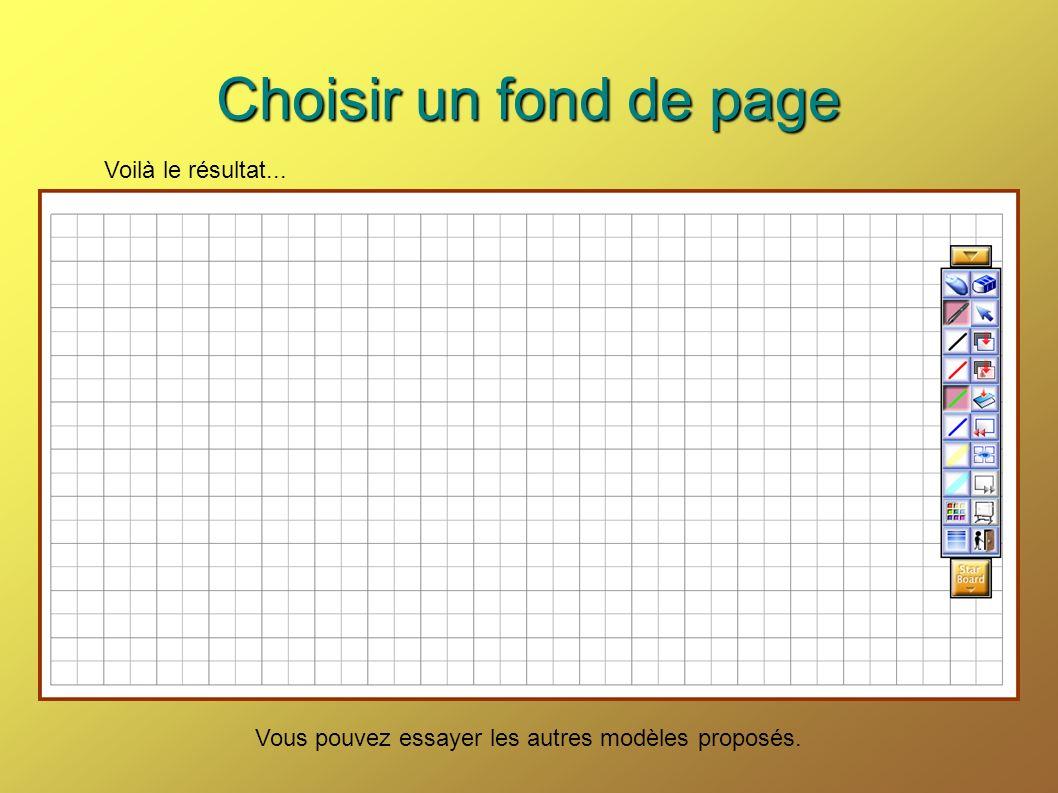 Choisir un fond de page Voilà le résultat... Vous pouvez essayer les autres modèles proposés.