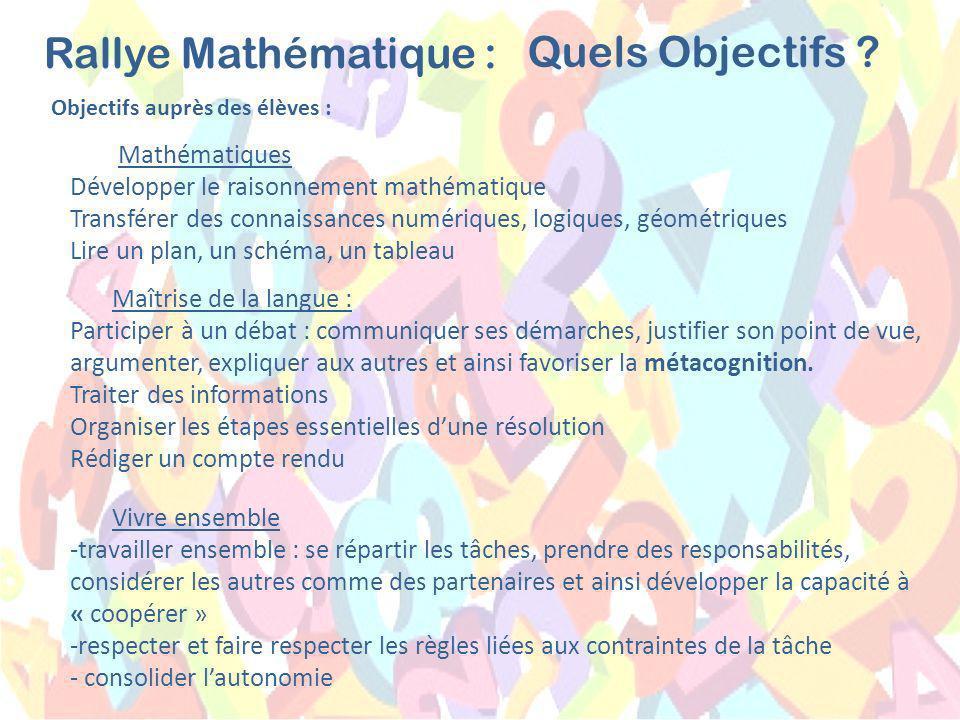 Objectifs auprès de lenseignant : Rallye Mathématique : Quels Objectifs .