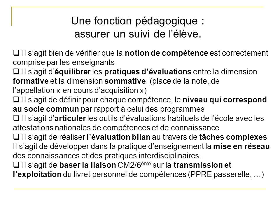 Une fonction institutionnelle : attester un niveau de compétences.
