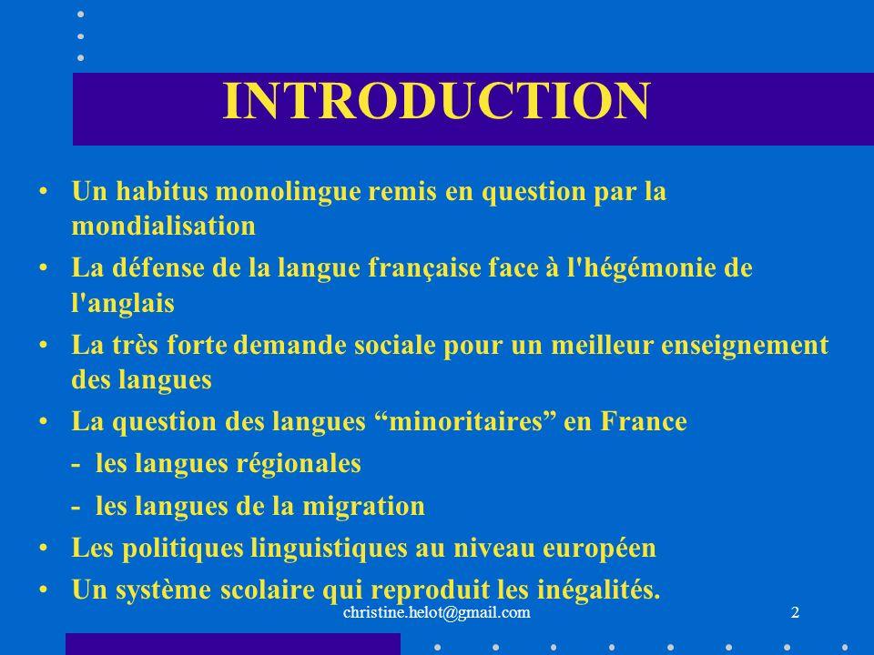 PLAN DE LA PRÉSENTATION Le contexte politique, sociolinguistique, éducatif Le contexte européen Lenseignement des langues en France : ses défis .