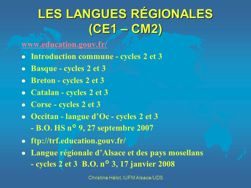 LES LANGUES RÉGIONALES (CE1 – CM2) www.education.gouv.fr/ l Introduction commune - cycles 2 et 3 l Basque - cycles 2 et 3 l Breton - cycles 2 et 3 l C