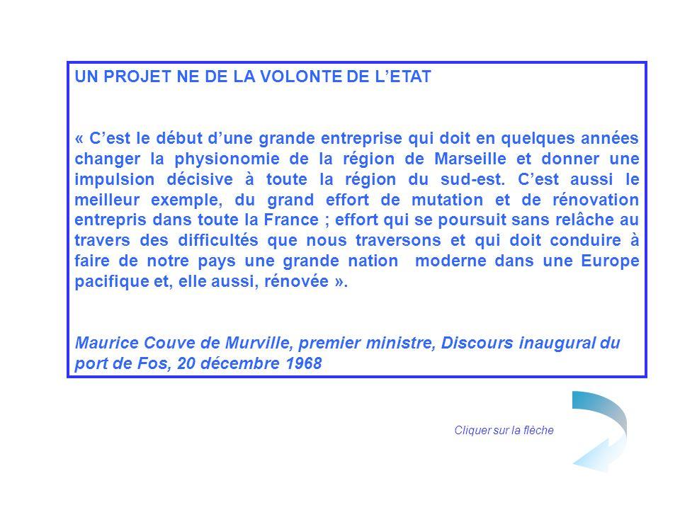 UN PROJET NE DE LA VOLONTE DE LETAT « Cest le début dune grande entreprise qui doit en quelques années changer la physionomie de la région de Marseill