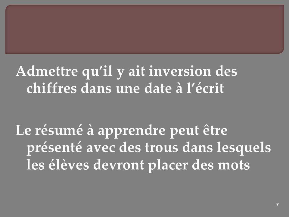 18 Prévoir des moments dexplication et de traduction en français Tolérances orthographiques