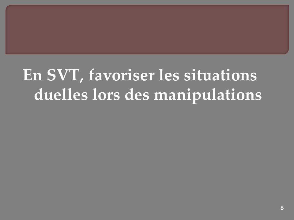 8 En SVT, favoriser les situations duelles lors des manipulations