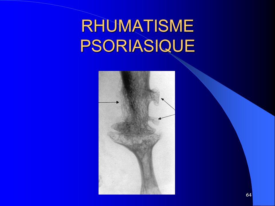 64 RHUMATISME PSORIASIQUE