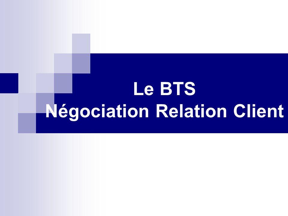 Le BTS Négociation Relation Client