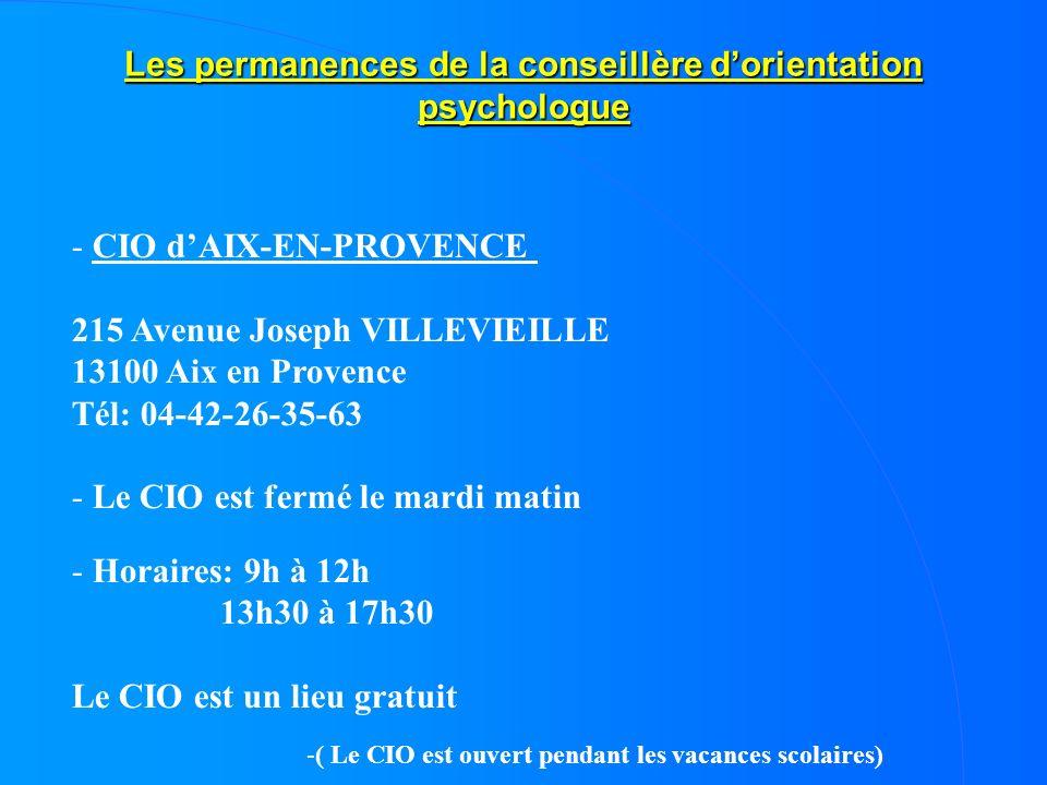 Les permanences de la conseillère dorientation psychologue -( Le CIO est ouvert pendant les vacances scolaires) - CIO dAIX-EN-PROVENCE 215 Avenue Jose