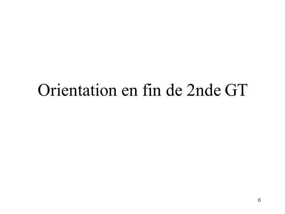 7 Décisions dorientation en 1ère GT (toutes voies confondues) 1ère génération réforme