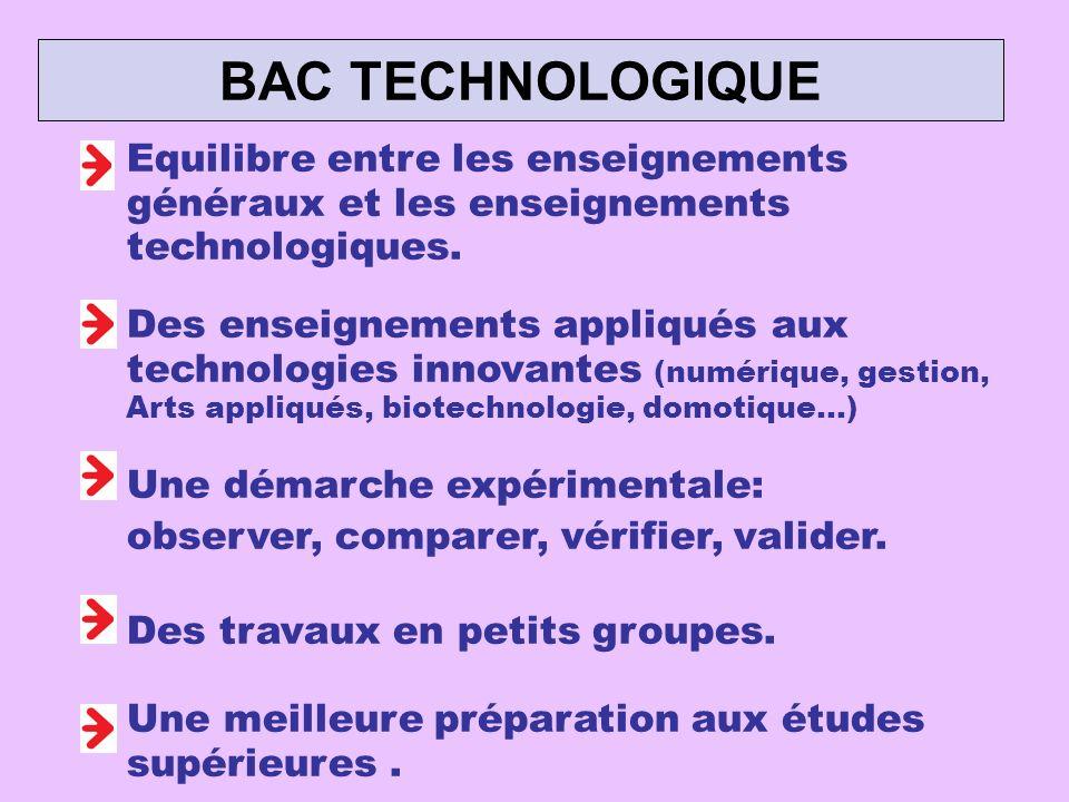 Equilibre entre les enseignements généraux et les enseignements technologiques. Des enseignements appliqués aux technologies innovantes (numérique, ge