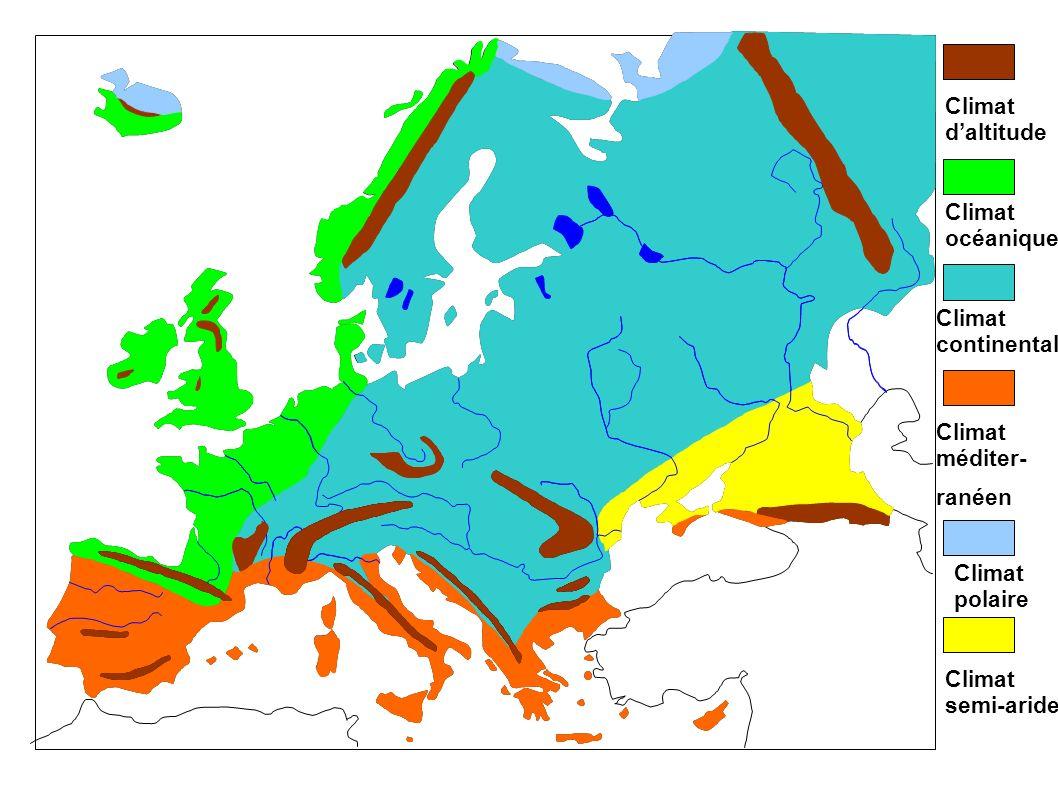 Climat daltitude Climat océanique Climat continental Climat méditer- ranéen Climat polaire Climat semi-aride