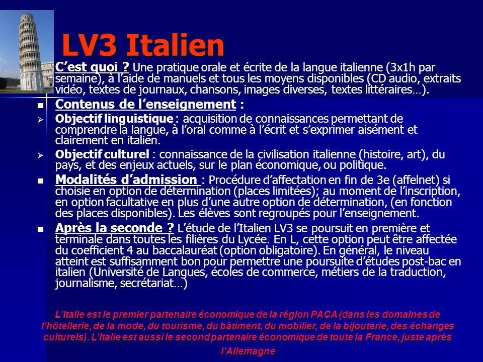 LV3 Italien Cest quoi ? Cest quoi ? Une pratique orale et écrite de la langue italienne (3x1h par semaine), à laide de manuels et tous les moyens disp
