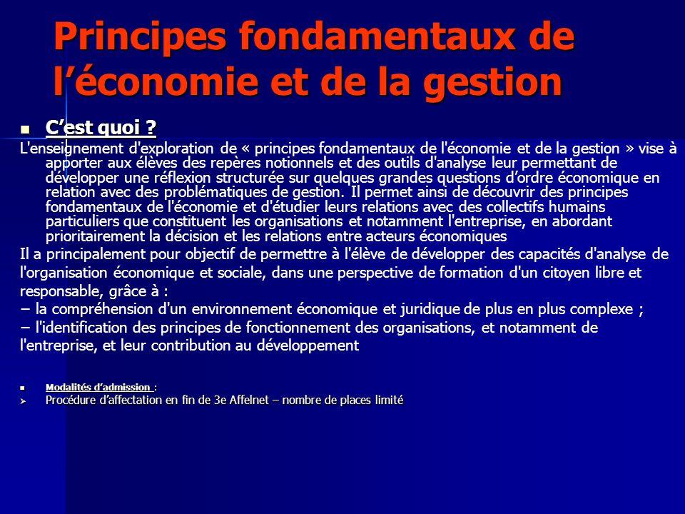 Principes fondamentaux de léconomie et de la gestion Cest quoi ? L'enseignement d'exploration de « principes fondamentaux de l'économie et de la gesti