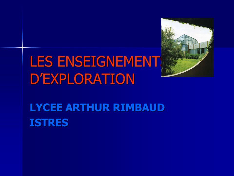 LES ENSEIGNEMENTS DEXPLORATION LYCEE ARTHUR RIMBAUD ISTRES