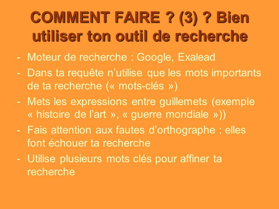 COMMENT FAIRE . (3) .