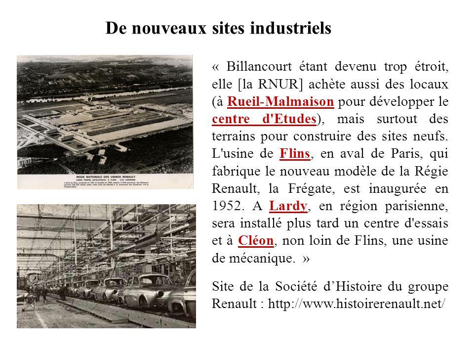De nouveaux sites industriels « Billancourt étant devenu trop étroit, elle [la RNUR] achète aussi des locaux (à Rueil-Malmaison pour développer le cen