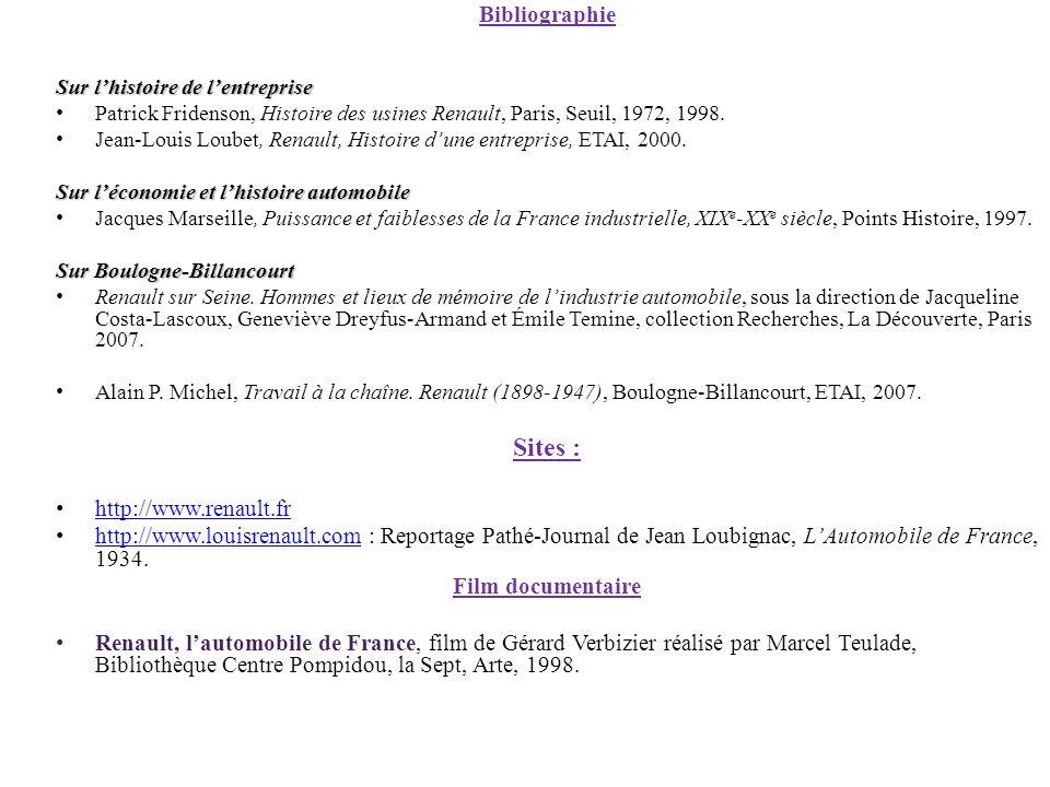Bibliographie Sur lhistoire de lentreprise Patrick Fridenson, Histoire des usines Renault, Paris, Seuil, 1972, 1998. Jean-Louis Loubet, Renault, Histo
