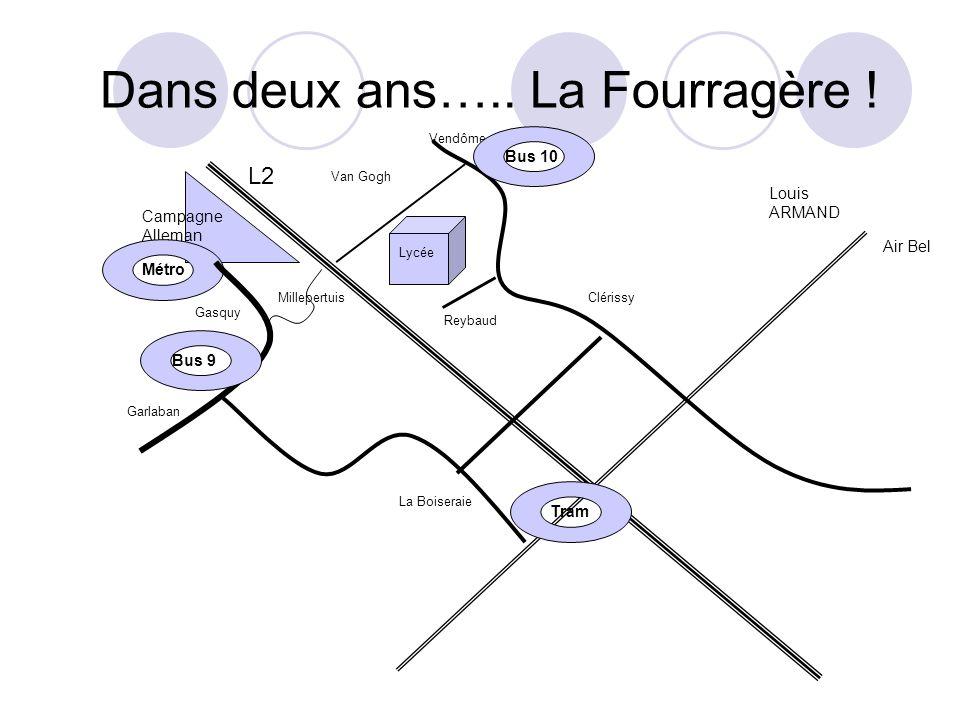 Dans deux ans….. La Fourragère ! Louis ARMAND Air Bel L2 Vendôme La Boiseraie Clérissy Van Gogh Reybaud Campagne Alleman Lycée Métro Tram Bus 10 Garla
