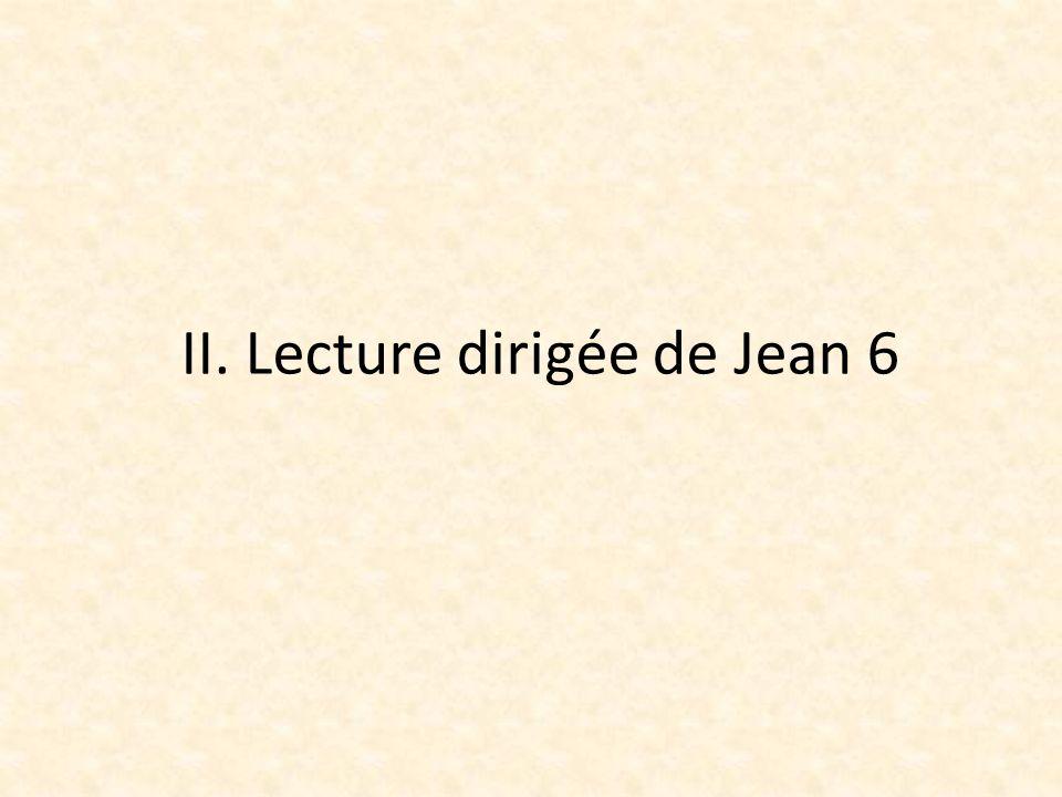 II. Lecture dirigée de Jean 6