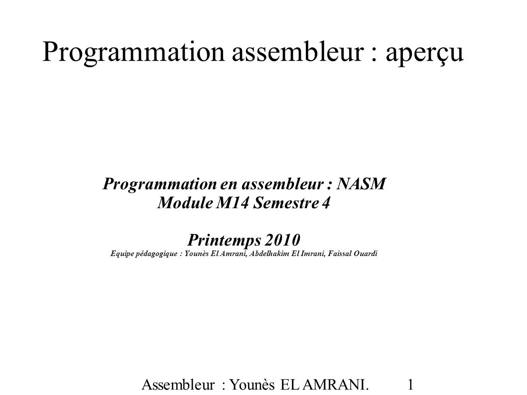 Assembleur : Younès EL AMRANI. 32
