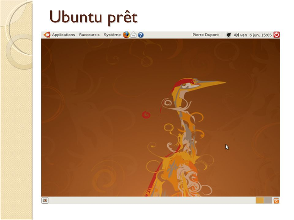 Ubuntu prêt