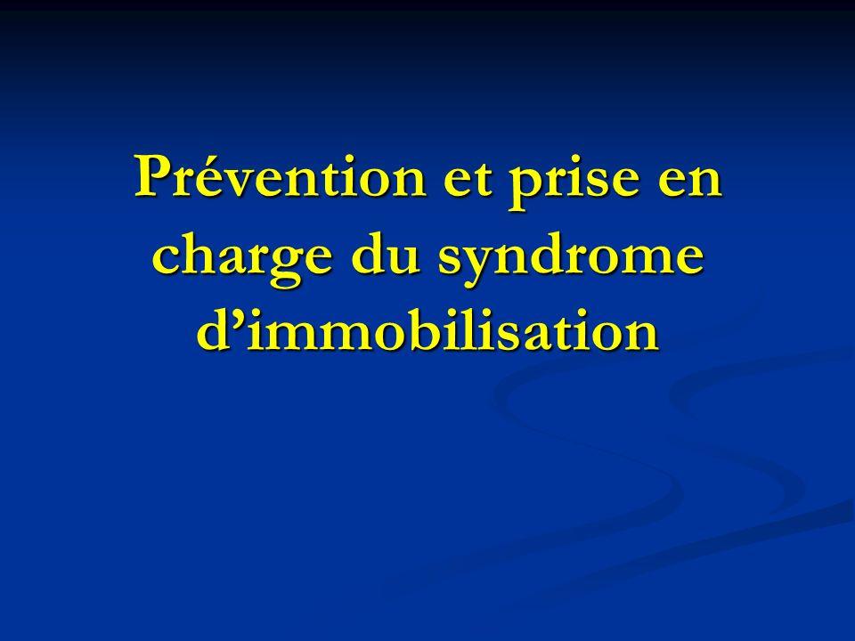 Prévention et prise en charge du syndrome dimmobilisation