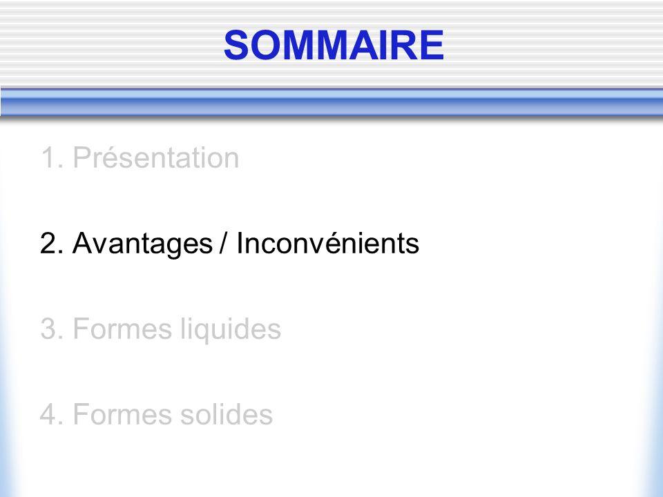 2.AVANTAGES / INCONVENIENTS 2.1.