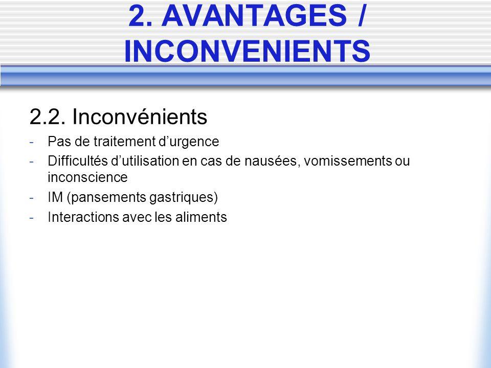 2. AVANTAGES / INCONVENIENTS 2.2.