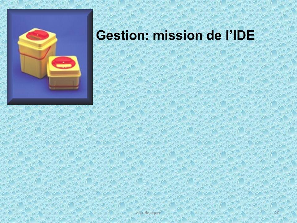 claude léger20 Gestion: mission de lIDE