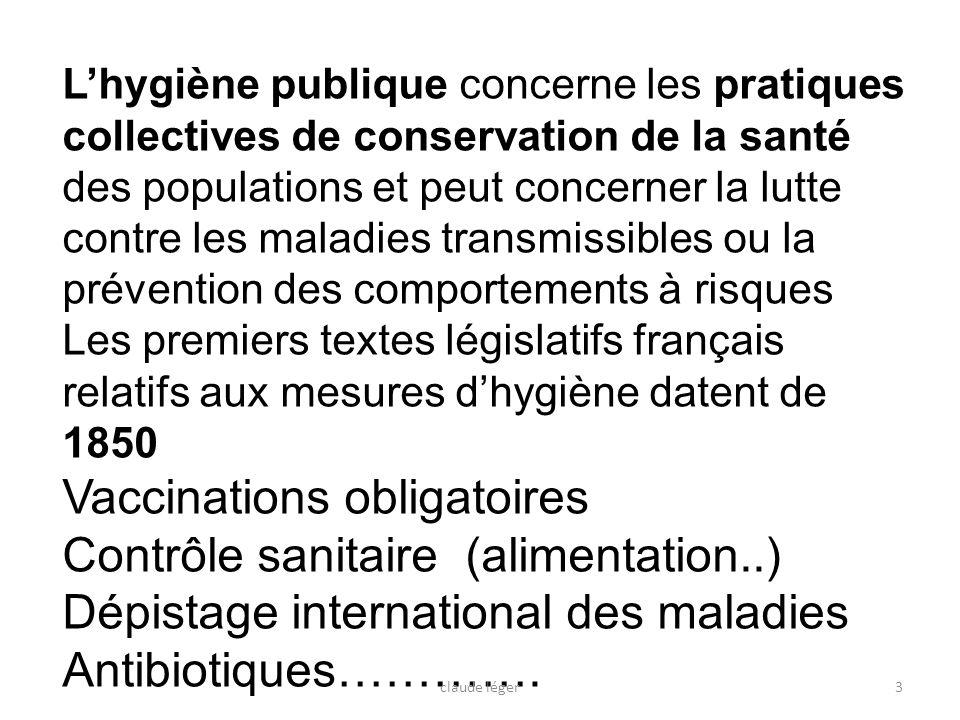 Lhygiène publique concerne les pratiques collectives de conservation de la santé des populations et peut concerner la lutte contre les maladies transm